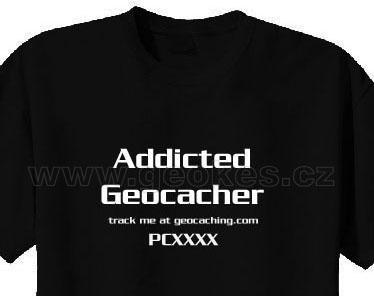 Trackable triko - Addicted Geocacher - 1